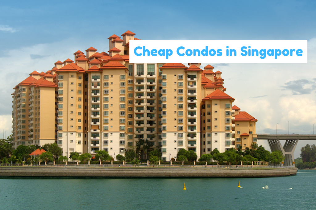 10 Cheap Condos In Singapore Under $600,000